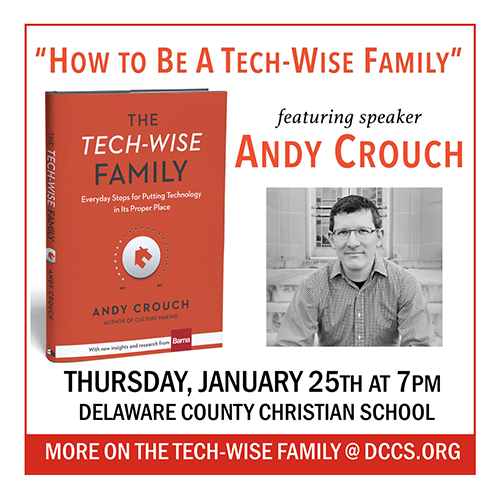 How to be a tech-wise family with Andy Crouch