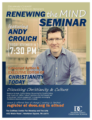 Renewing the Mind Seminar with Andy Crouch - click to view